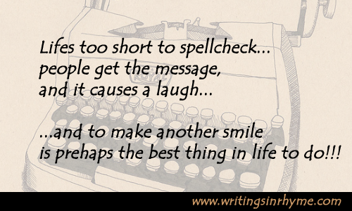 "Poetry Social – ""Life Is Too Short For Spellcheck"" – Share on Facebook, Twitter, LinkedIn, etc."