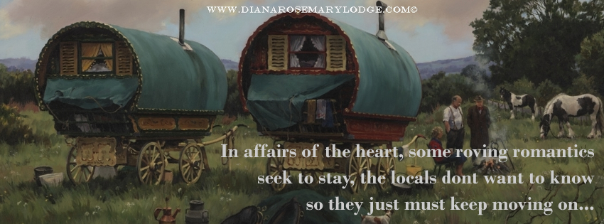 In affairs of the heart, some roving romantics seek to stay, the locals dont want to know so they just must keep moving on...