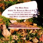 "Killed by Cromwells troops, Fr Maylard of Wexford was killed at a ""grove"" while saying mass..."